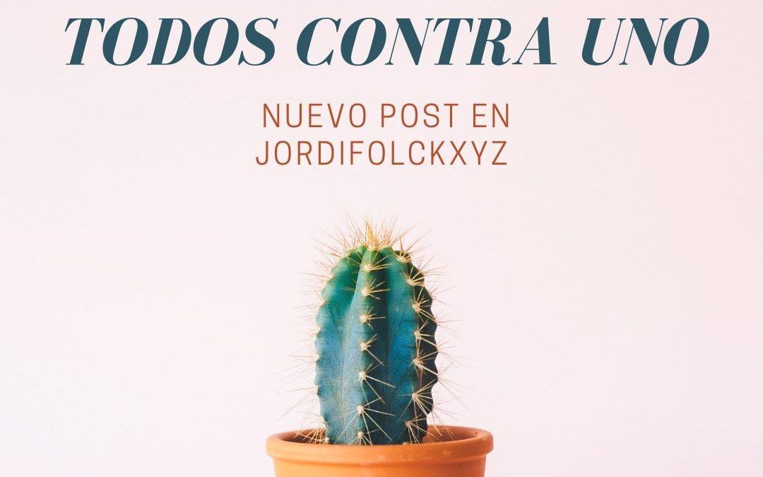 TODOS CONTRA UNO. EL FINAL