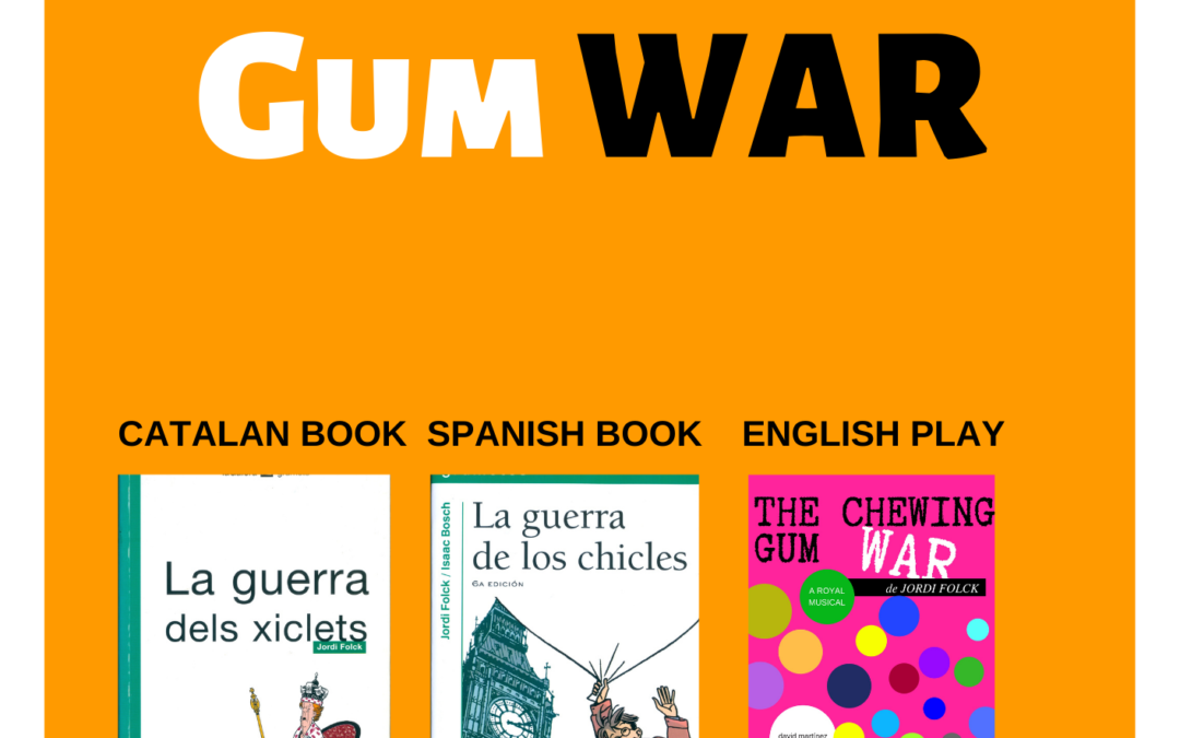 JORDI FOLCK'S  – THE CHEWING GUM WAR ( BOOKS IN ENGLISH FOR PUBLISHERS)